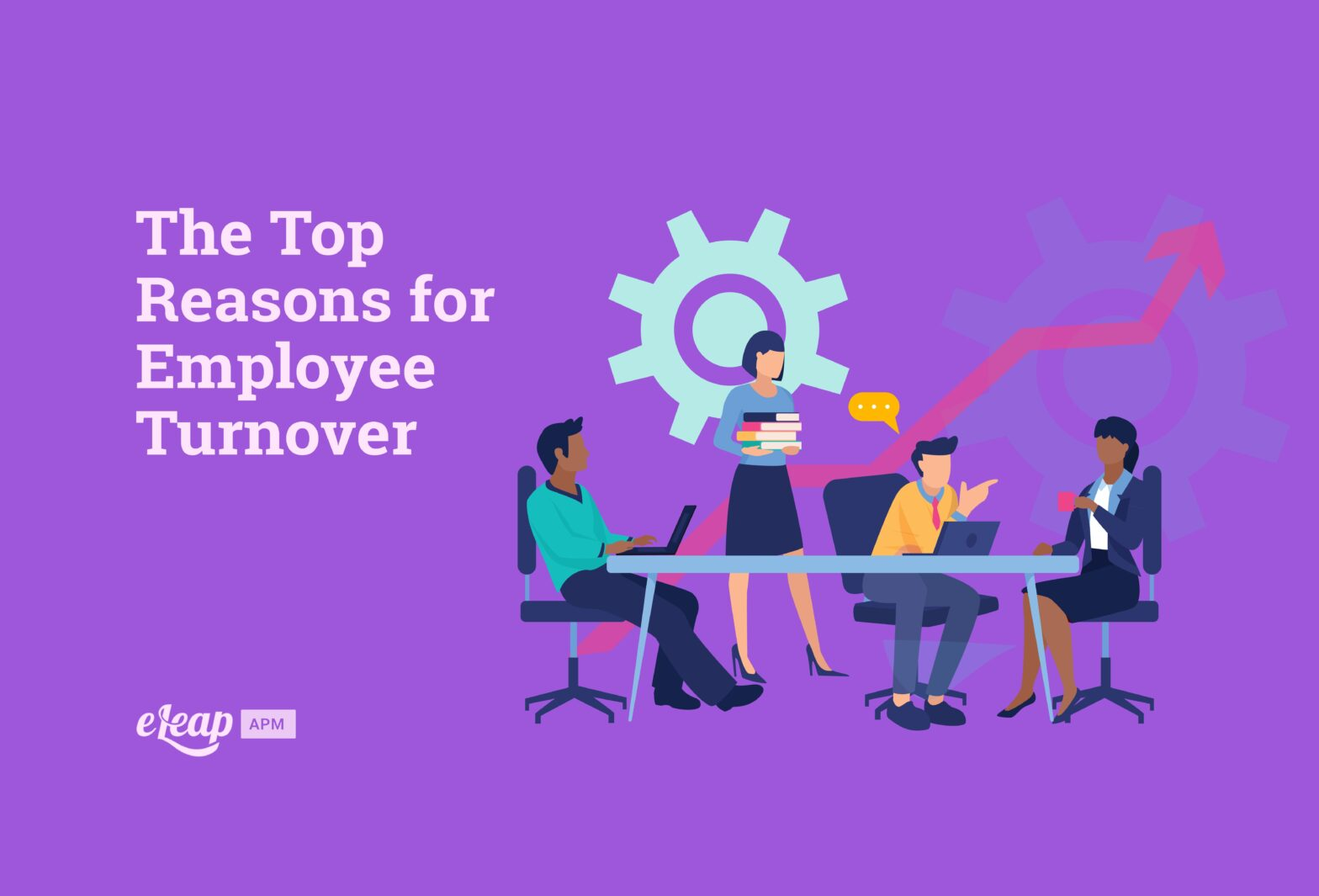 The Top Reasons for Employee Turnover