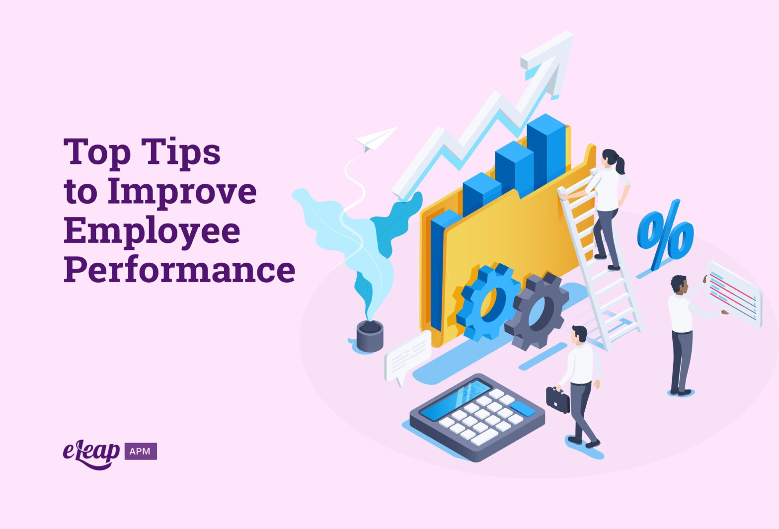 Top Tips to Improve Employee Performance