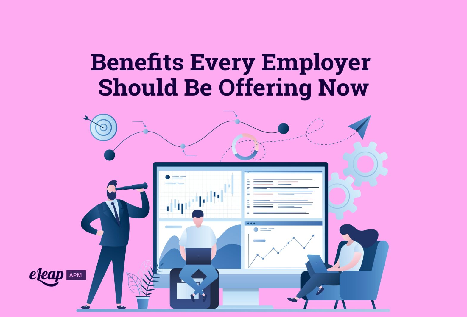 Benefits Every Employer Should Be Offering Now