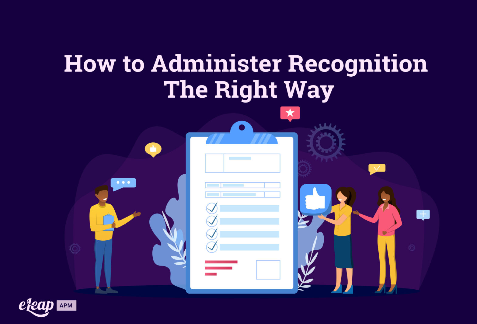 How to Administer Recognition The Right Way