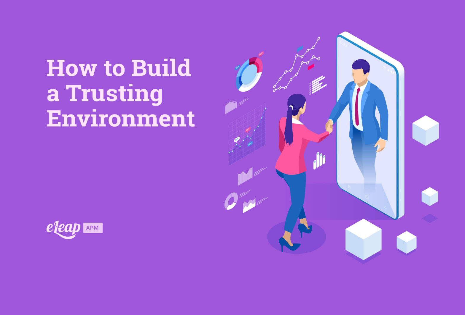 How to Build a Trusting Environment