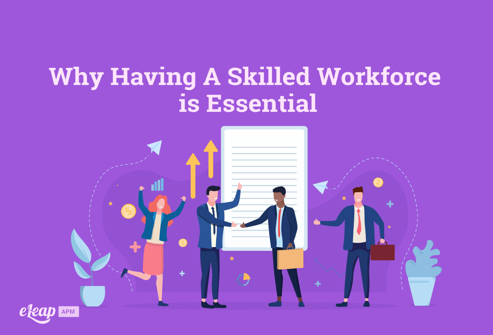 Why Having A Skilled Workforce is Essential